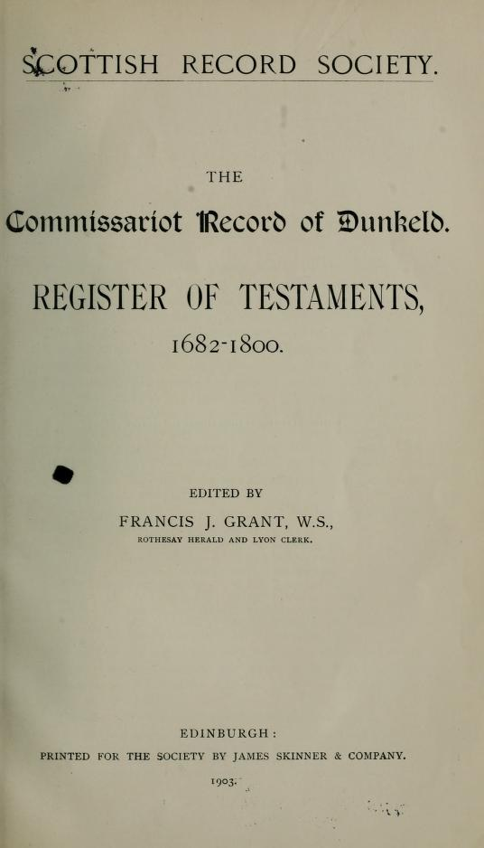 The Commissariot Record of Dunkeld, Register of Testaments, 1682-1800